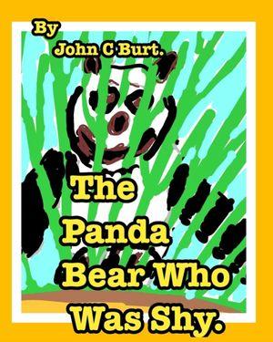 The Panda Bear Who Was Shy.