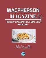Macpherson Magazine Chef's - Receta Canelones De Carne Con Bechamel