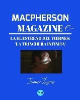 Macpherson Magazine Cine - El Estreno Del Viernes