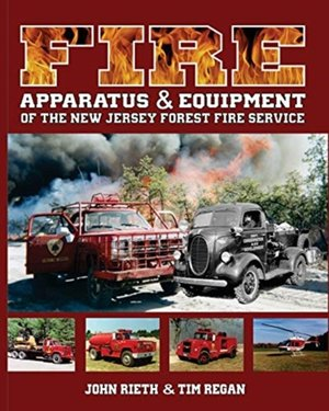 Fire Apparatus And Equipment Of The New Jersey Forest Fire Service