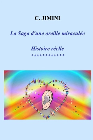 La Saga D'une Oreille Miraculee