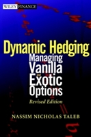 Static And Dynamic Hedging