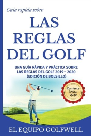 Guia Rapida De La Reglas De Golf