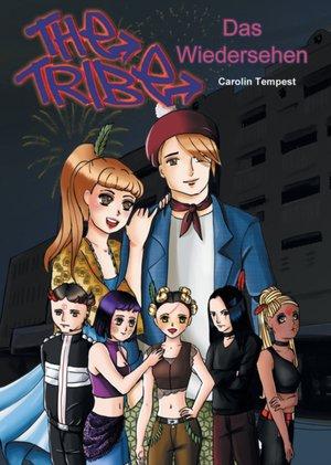 Tribe - Das Wiedersehen