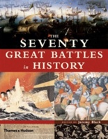 Seventy Great Battles Of All Time