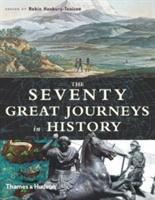 Seventy Great Journeys In History