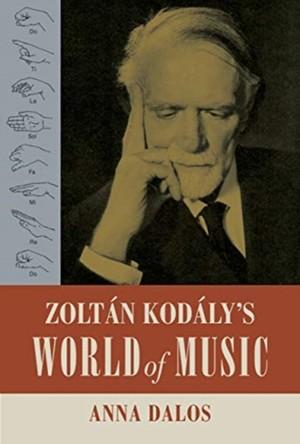 Zoltan Kodaly's World Of Music