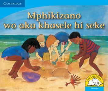 Mphikizano Wo Aka Khasele Hi Seke (xitsonga)
