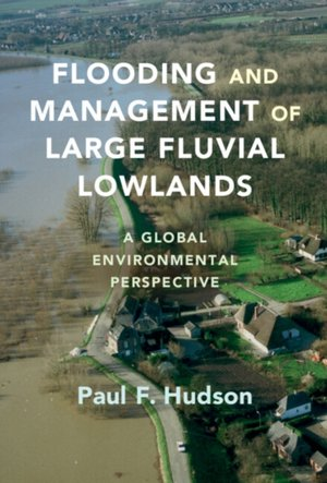 Flooding and Management of Large Fluvial Lowlands