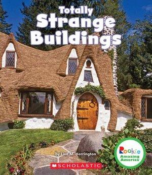 Totally Strange Buildings