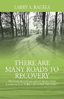 There Are Many Roads To Recovery