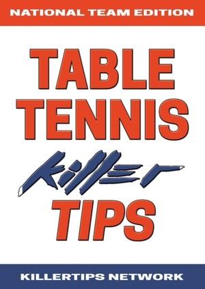 Table Tennis Killer Tips