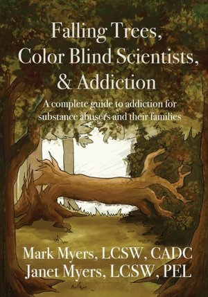 Falling Trees, Color Blind Scientists, And Addiction