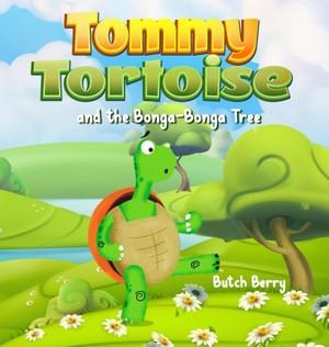 Tommy Tortoise And The Bonga Bonga Tree