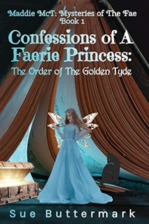 Confessions Of A Faerie Princess