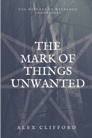 The Mark Of Things Unwanted