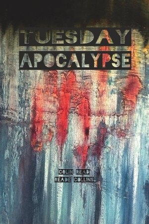 Tuesday Apocalypse