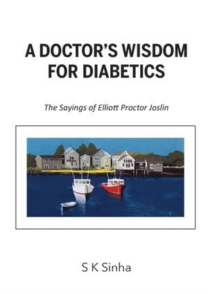 A Doctor's Wisdom For Diabetics