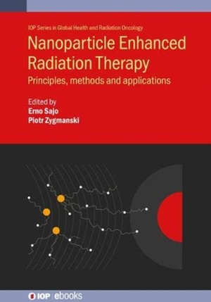 Nanoparticle Enhanced Radiation Therapy