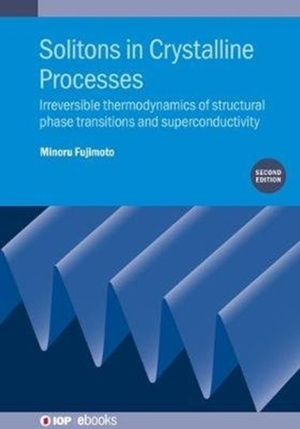 Solitons In Crystalline Processes (2nd Edition)