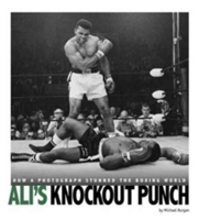 Captured History Sports: Ali's Knockout Punch: How A Photograph Stunned The Boxing World