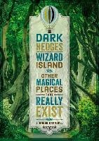 Dark Hedges, Wizard Island, and Other Magical Places That Really Exist