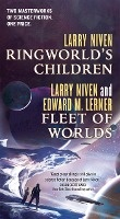 Ringworld's Children and Fleet of Worlds