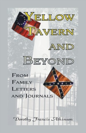 Yellow Tavern And Beyond, From Family Letters And Journals
