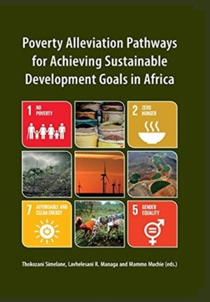Poverty Alleviation Pathways For Achieving Sustainable Development Goals In Africa