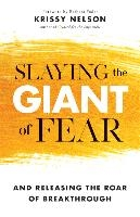 Slaying The Giant Of Fear