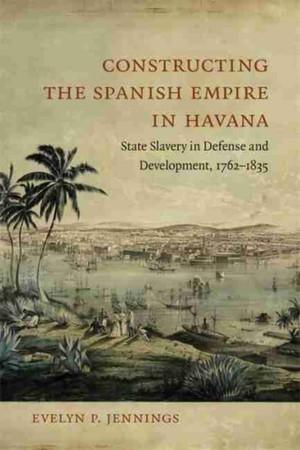 Constructing The Spanish Empire In Havana