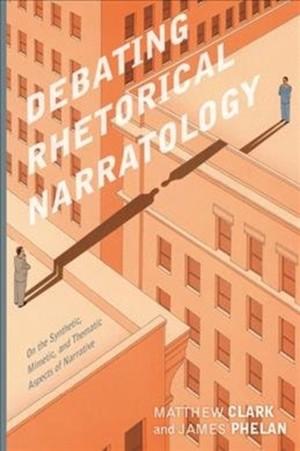 Debating Rhetorical Narratology