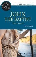 John the Baptist, Forerunner