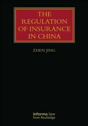 The Regulation Of Insurance In China