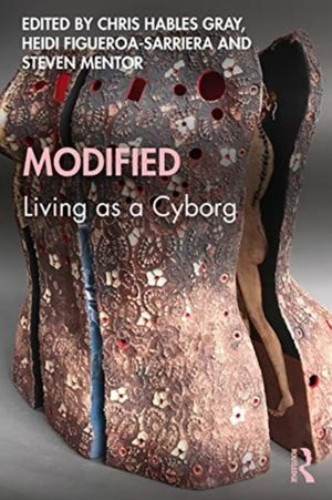 Modified: Living As A Cyborg