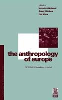 The Anthropology Of Europe