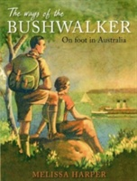 Ways Of The Bushwalker