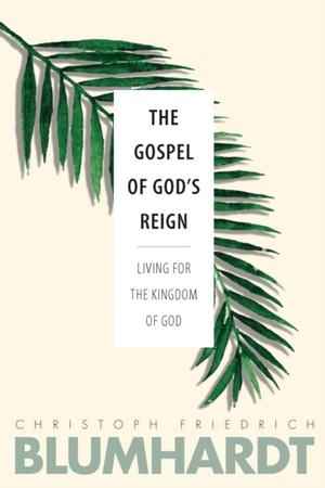 Gospel Of God's Reign