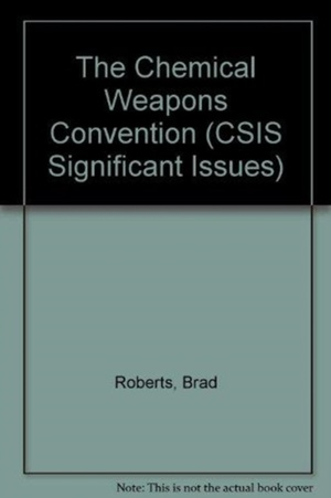 Roberts, B: The Chemical Weapons Convention