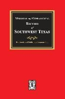 Memorial and Genealogical Record of Southwest Texas
