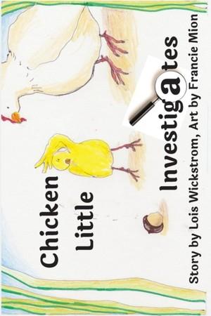 Chicken Little Investigates