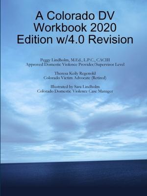A Colorado Dv Workbook 2020 Edition W/4.0 Revision