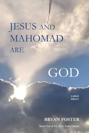 Jesus And Mahomad Are God