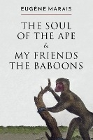 Soul Of The Ape & My Friends The Baboons