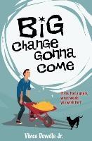 Big Change Gonna Come