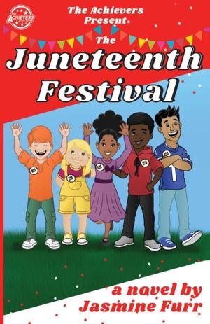 The Juneteenth Festival