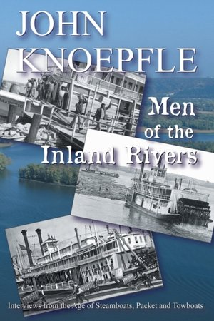 Men Of The Inland Rivers
