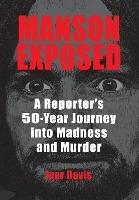 Manson Exposed
