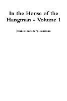 In The House Of The Hangman Volume 1