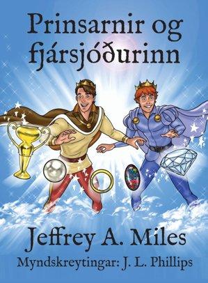 Prinsarnir Og Fjarsjoourinn